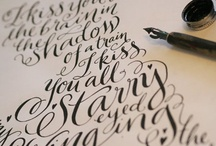 calligraphy and hand type / by Hannah Roche