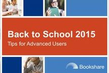 Back to School 2015 / Everything you need to go Back to School with Bookshare! / by Bookshare