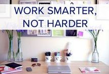 HOW TO: WORK SMARTER, NOT HARDER / General wellness tips for a healthy, happy, and organized life.