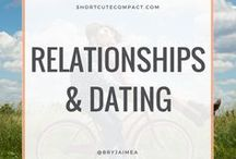 RELATIONSHIPS AND DATING / Advice on relationships, dating and dates
