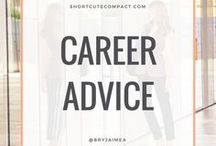 CAREER ADVICE / How to be a Boss Bitch with Career Advice