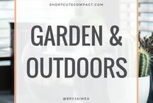 GARDENS AND OUTDOORS / Gardens, gardening, indoor and outdoor plants - roses, succulents, and anything green.
