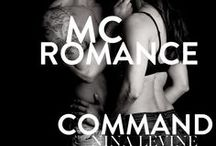 Command - mc romance books, books about bikers, alpha romance. / Book 7 in Nina Levine's mc romance books series Storm MC. Biker books motorcycle clubs romance, alpha romance books heroes, books with alpha males.