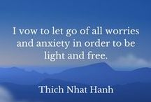 Quotes:  Thich Nhat Hanh / Inspirational quotes from Zen teacher Thich Nhat Hanh on inner peace, love, compassion, happiness, mindfulness, and meditation.  These quotes offer an insightful perspective on anxiety, stress, and many other ills that plague modern society.