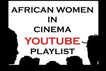YouTube Playlist / The African Women in Cinema Channel is a collection of short films, trailers, excerpts, and interviews of African women in cinema: filmmakers, producers, actors, activists, advocates, critics (whose films are uploaded on YouTube)