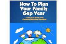 Family Gap Year / Our hope & dream to take a year off & show our kids the world / by Natalie A.