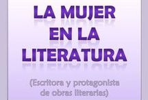 La mujer en la literatura. Escritora y protagonista de obras literarias / Día Internacional de la mujer 2013