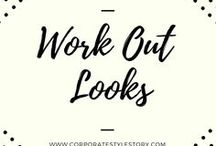 Fashion // Work Out Looks / Work out looks, athleisure wear and work out inspiration.