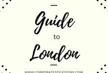 Travel // London City Guide / A local city guide to London, handpicked by Cyran from CorporateStyleStory.com  My favourite places to eat, drink, drink, shop and spend our days.