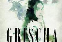 Grischa Trilogie