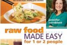 "Raw Food Made Easy for 1 or 2 People, Revised Edition / By Jennifer Cornbleet. ""This could well be the 'Joy of Cooking' for the raw world.""--Brenda Davis, RD.  ""With richness in flavor and simplicity in preparation, these recipes are a perfect introduction to the healing power of raw food.""--Karyn Calabrese"