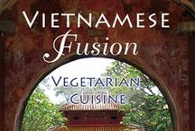 Vietnamese Fusion / Asian culinary expert Chat Mingkwan transforms time-honored Vietnamese recipes into vegetarian delights by using customary seasonings and ingredients and by substituting animal-free alternatives in place of meat and fish.