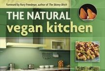 The Natural Vegan Kitchen: Recipes from the Natural Kitchen Cooking School / by Christine Waltermyer