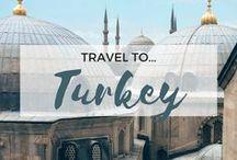 » Travel to Turkey / Travel Inspiration for Turkey. Istanbul. Antalya. Cappadocia. Pamukkale. Ankara. Ephesus. Europe. Asia.