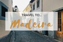 » Travel to Madeira / Travel Inspiration for Madeira, Portugal. Funchal. Monte Cable Car. Botanical Gardens. Hiking.