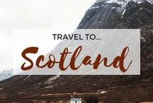 » Travel to Scotland / Travel Inspiration for Scotland, United Kingdom. Edinburgh. Glasgow. Scottish Highlands.