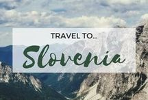 » Travel to Slovenia / Travel inspiration for Slovenia. Ljubljana. Lake Bled. Triglav National Park. Maribor. Piran. Europe. Interrailing