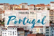 » Travel to Portugal / Travel inspiration for Portugal. Lisbon. Porto. Algarve. Sintra. Faro. Madeira. Europe.