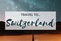 » Travel to Switzerland / Travel inspiration for Switzerland. Alps. Geneva. Bern. Zurich. Lucerne. Interlaken. Zermatt. Lausanne. Basel.