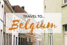 » Travel to Belgium / Travel inspiration for Belgium. Brussels. Bruges. Antwerp. Ghent. Europe. Interrailing. Student Travel.