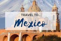 » Travel to Mexico / Travel inspiration for Mexico. Cancun. Mexico City. Cozumel. Cabo San Lucas. Puerto Vallarta. America.