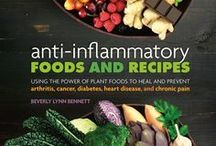 Anti-Inflammatory Foods and Recipes / by Beverly Lynn Bennett