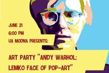 """Art Party """"Andy Warhol: Lemko face of Pop-Art"""" / UaModna wants to introduce to you a world-famous Ukrainian artist, whose works changed the vision of art for many generations! All participants and guests will be provided with hors d'oeuvres and wine. All art supplies needed for the class will be available."""