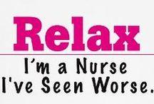 Nothing Shocks Me ... I'm a Nurse / by Connie Cochran