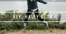 Hey, Haley Blog