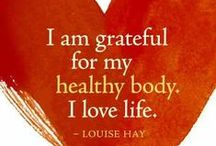 Louise Hay Affirmations / Affirmations from Louise Hay, taken from our book Loving Yourself to Great Health: Thoughts & Food - The Ultimate Diet