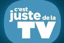 C'est juste de la TV / Télévision - Émission TV : Voici le menu de notre émission de semaine en semaine. #cjdltv