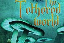 The Tethered World Chronicles