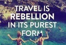 Wanderlust / Basically, I want to travel the world.