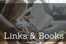 For Your Reading Pleasure...Links and Books / I will share books I have read and also weblinks that I find helpful, interesting or encouraging.