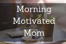 Morning Motivated Mom / I seek to be intentional with how I'm spending my time and money. I am a wife, mother, daughter, sister, friend, child of God, home & money manager, deal-finder, runner, fitness-lover, sweets-maker, reader, declutterer, OK minimalist. Follow me at: www.morningmotivatedmom.com