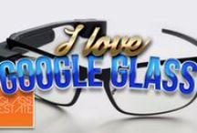 I love Google Glass / Rund um Google Glas