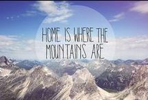 Mountain calling / When the mountains are calling, you must go.