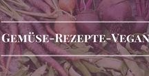 Gemüse - Rezepte - Vegan / Leckere Vegane Rezepte, die auch mein Sohn isst. www.biotopicafarm.de