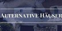 Alternative Häuser / Häuser der ganz anderen Art. Ökologisch, grün und selbsterhaltend. Ein Traum der jetzigen Zukunft.