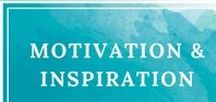 Motivation & Inspiration / Motivational quotes and inspiration to keep you going even when times are tough.