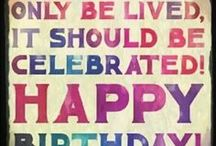 Happy Birthday Quotes / The best Happy Birthday quotes on Pinterest. Follow to get the motivational quotes / by Luvze - a love blog.