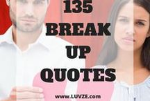 Break Up Quotes for Girls / In this board we will share inspirational break up quotes for girls. Follow to get motivational quotes / by Luvze - a love blog.