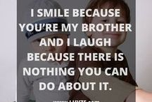 Sibling Quotes / The best sibling quotes for sisters and brothers on Pinterest. Follow to get cute and inspirational quotes / by Luvze - a love blog.
