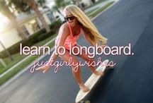 Bucket List / Everything I want to do before I die