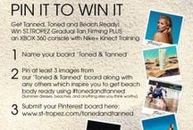 Toned & Tanned / PIN IT FOR A CHANCE TO WIN IT  GET TANNED, TONED AND BEACH READY WITH ST.TROPEZ & XBOX 360 and be in with a chance of winning our St.Tropez Gradual Tan plus firming 4 in 1 Lotion (150ml) PLUS an XBOX 360 console with Nike+ Kinect Training!  Just show us YOUR beach body ready inspiration for the chance to win!   Visit here www.st-tropez.com/tonedandtanned for official rules / by St. Tropez