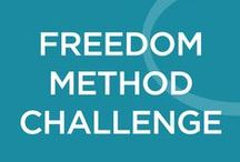 Freedom Method Challenge 2015 / F&TA has decided to host a super fun contest to help you kick overwhelm to the curb and create real FREEDOM in your life!  We have assembled a series of daily interactive challenges designed to show you some simple tricks and strategies for streamlining your business and opening up more time for you to do the things you love! / by Flourish & Thrive