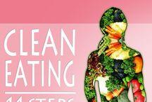 Clean Eating / Clean Eating Tips!