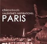 Chic Valentine's Inspirations - PARIS / Our favourite places for you to stay, eat, see and be inspired while on a romantic break in the City of Love.