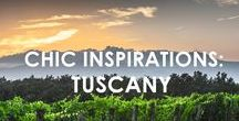 Chic Inspirations - Tuscany