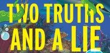 TWO TRUTHS AND A LIE / Middle-grade series for children, written by Ammi-Joan Paquette and Laurie Ann Thompson, published by Walden Pond Press/HarperCollins